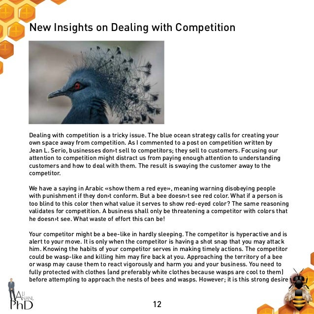 12 New Insights on Dealing with Competition Dealing with competition is a tricky issue. The blue ocean strategy calls for ...