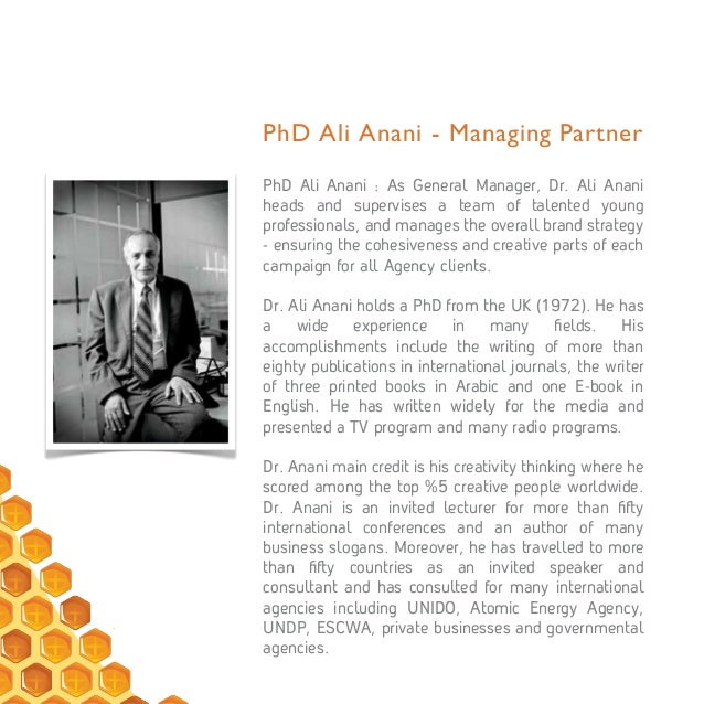 PhD Ali Anani - Managing Partner PhD Ali Anani : As General Manager, Dr. Ali Anani heads and supervises a team of talented...