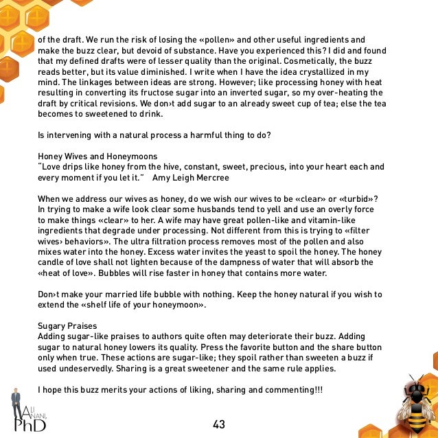 43 of the draft. We run the risk of losing the «pollen» and other useful ingredients and make the buzz clear, but devoid o...