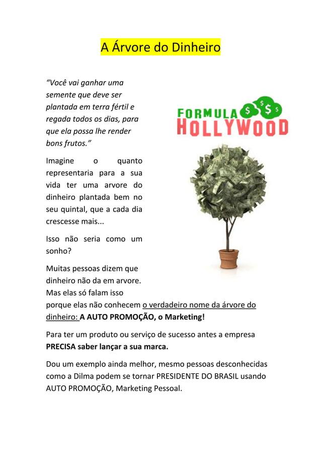 """A Árvore do Dinheiro """"Você vai ganhar uma semente que deve ser plantada em terra fértil e regada todos os dias, para que e..."""