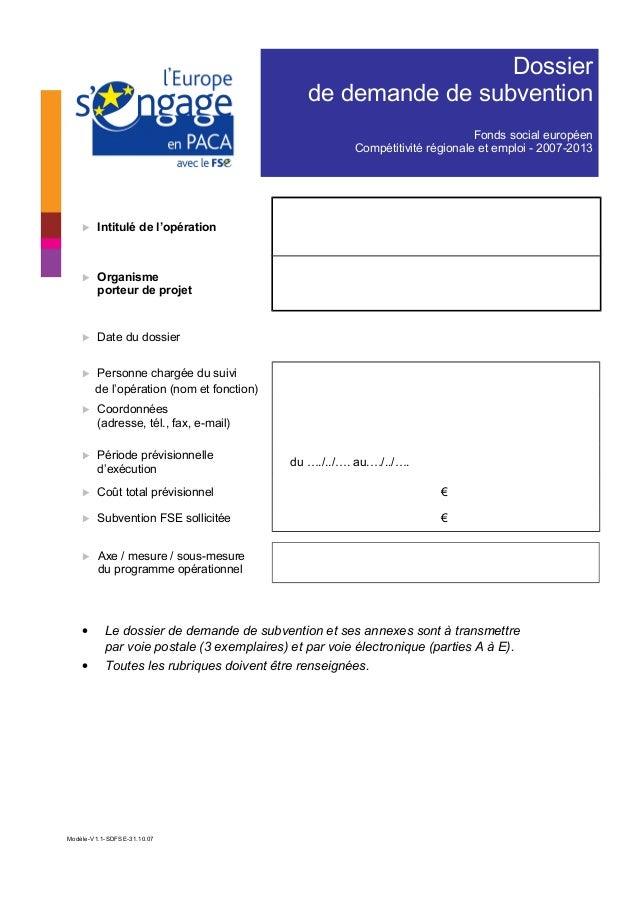 Dossier de demande de subvention Fonds social européen Compétitivité régionale et emploi - 2007-2013  Intitulé de l'opéra...