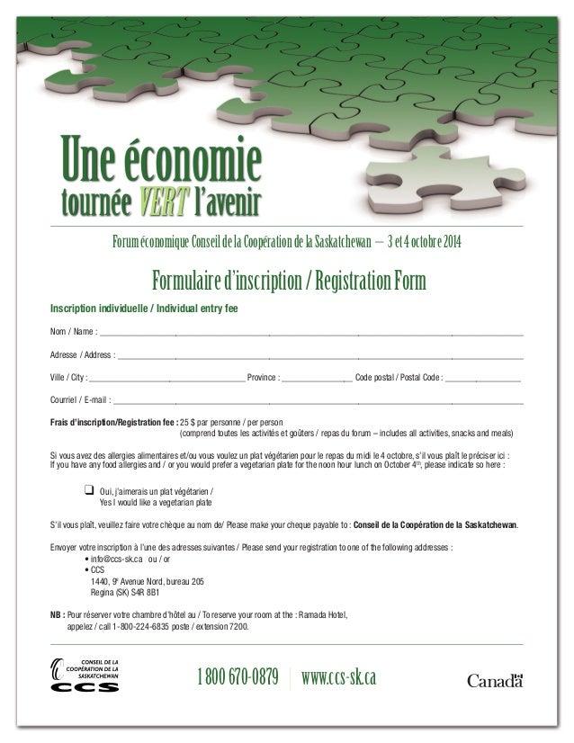 Une économie  tournée VERT l'avenir  Forum économique Conseil de la Coopération de la Saskatchewan – 3 et 4 octobre 2014  ...