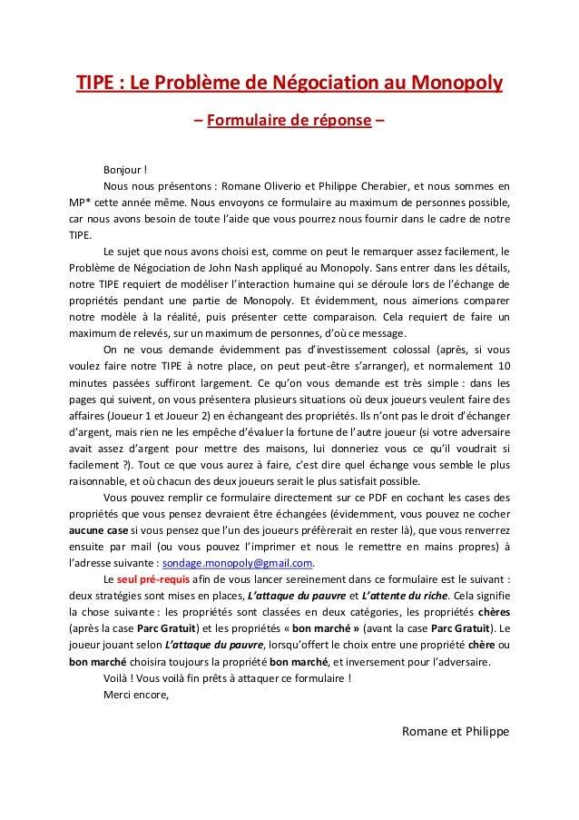 TIPE : Le Problème de Négociation au Monopoly – Formulaire de réponse – Bonjour ! Nous nous présentons : Romane Oliverio e...