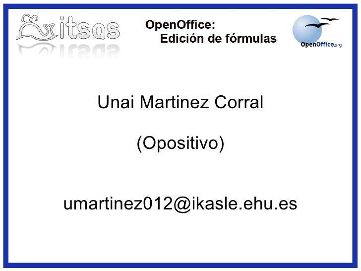 Unai Martinez Corral (Opositivo) [email_address]