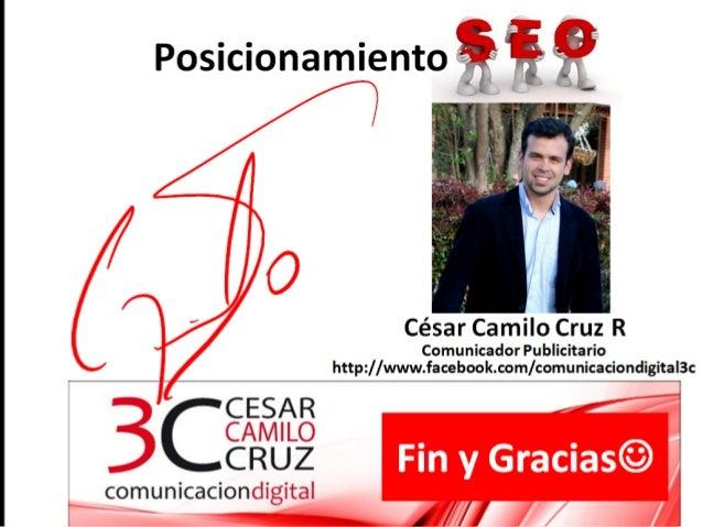 Posicionamiento                 César Camilo Cruz R                   Comunicador Publicitario         http://www.facebook...