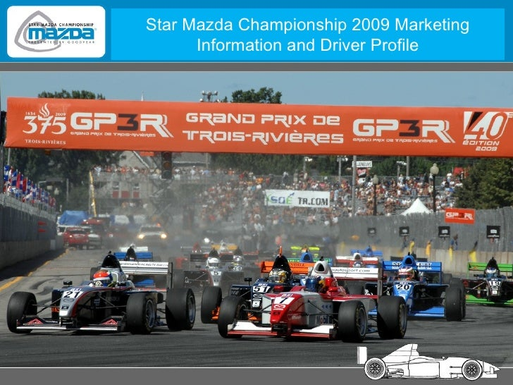 Star Mazda Championship 2009 Marketing Information and Driver Profile