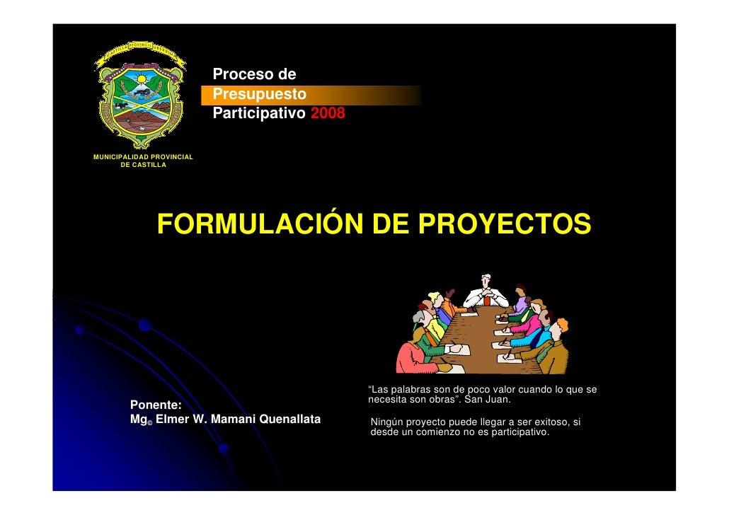 Proceso de                            Presupuesto                            Participativo 2008  MUNICIPALIDAD PROVINCIAL ...