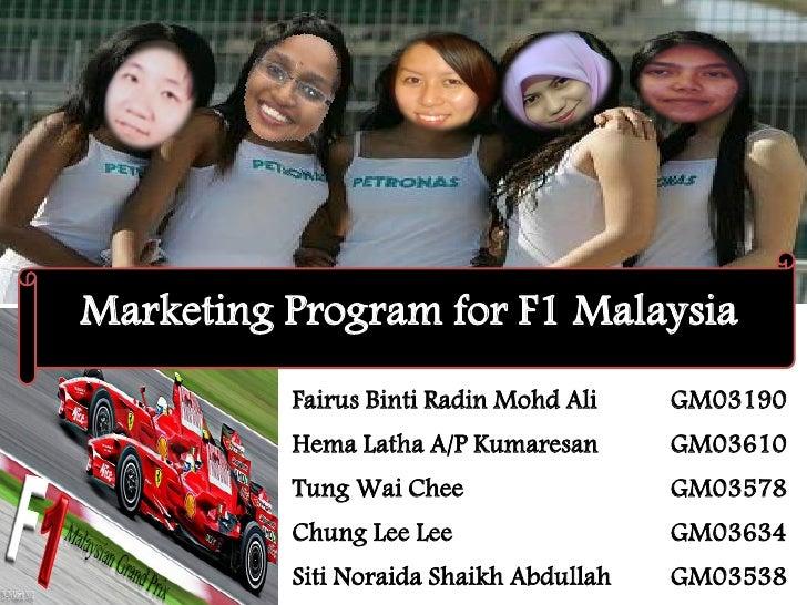 Marketing Program for F1 Malaysia           Fairus Binti Radin Mohd Ali    GM03190           Hema Latha A/P Kumaresan     ...