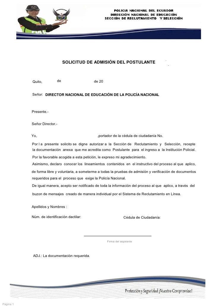 SOLICITUD DE ADMISIÓN DEL POSTULANTE           Quito,          de                    de 20           Señor: DIRECTOR NACIO...