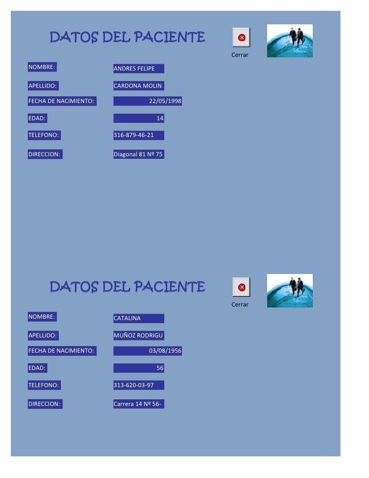 DATOS DEL PACIENTE                                                CerrarNOMBRE:                ANDRES FELIPEAPELLIDO:     ...