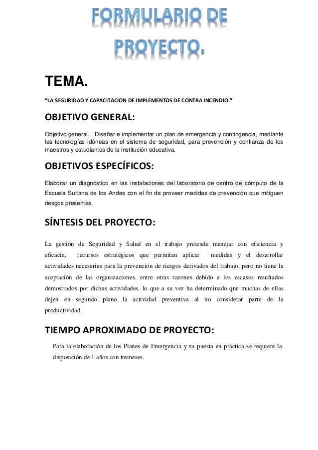 """TEMA.  """"LA SEGURIDAD Y CAPACITACION DE IMPLEMENTOS DE CONTRA INCENDIO.""""  OBJETIVO GENERAL:  Objetivo general. Diseñar e im..."""
