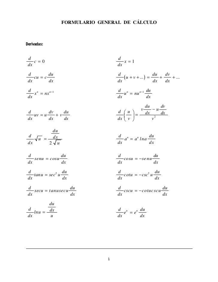 FORMULARIO GENERAL DE CÁLCULODerivadas: d                                 d    c=0                               x =1 dx  ...