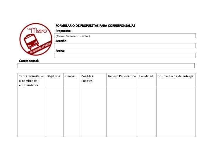 FORMULARIO DE PROPUESTAS PARA CORRESPONSALÍAS                        Propuesta:                        (Tema General o sec...