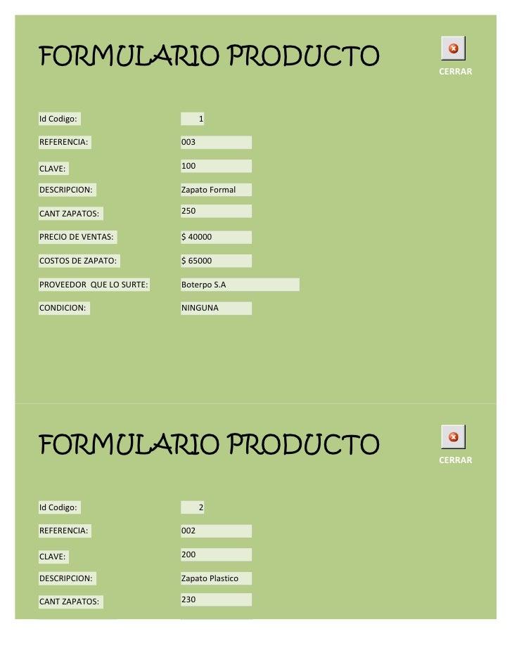 FORMULARIO PRODUCTO                         CERRARId Codigo:                      1REFERENCIA:               003CLAVE:    ...