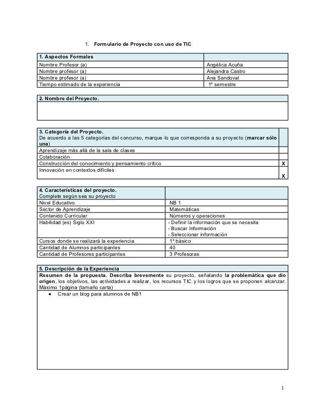 1. Formulario de Proyecto con uso de TIC1. Aspectos FormalesNombre Profesor (a)                                           ...