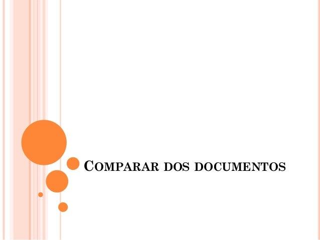 COMPARAR DOS DOCUMENTOS