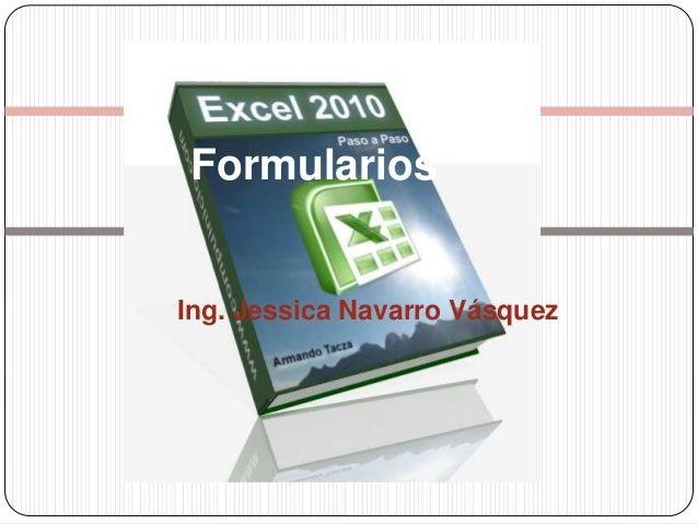 Formularios Ing. Jessica Navarro Vásquez
