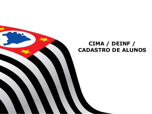 CIMA / DEINF / CADASTRO DE ALUNOS