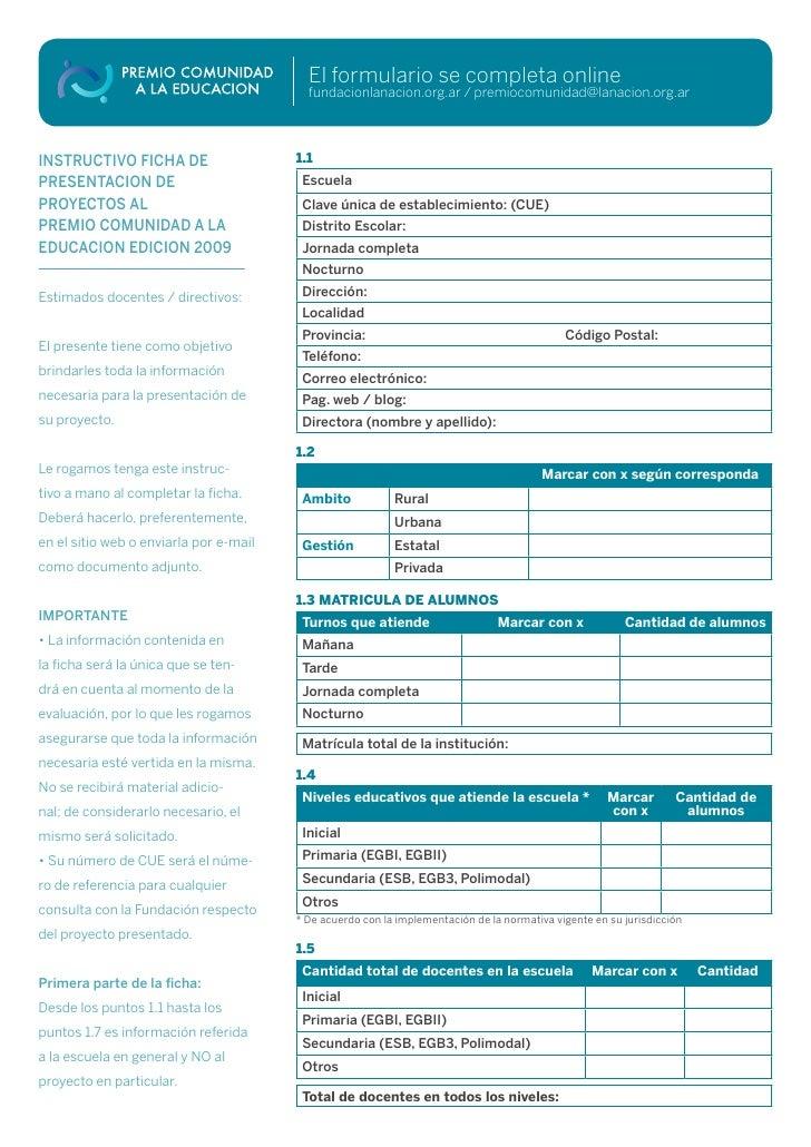 El formulario se completa online                                           fundacionlanacion.org.ar / premiocomunidad@lana...