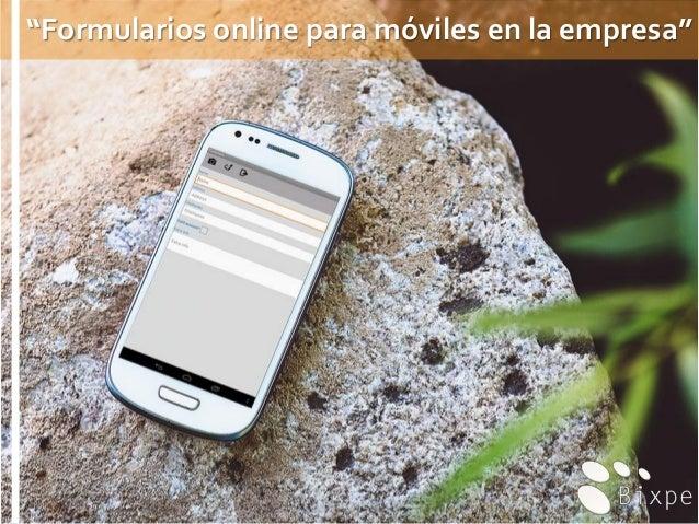 """""""Formularios online para móviles en la empresa"""""""