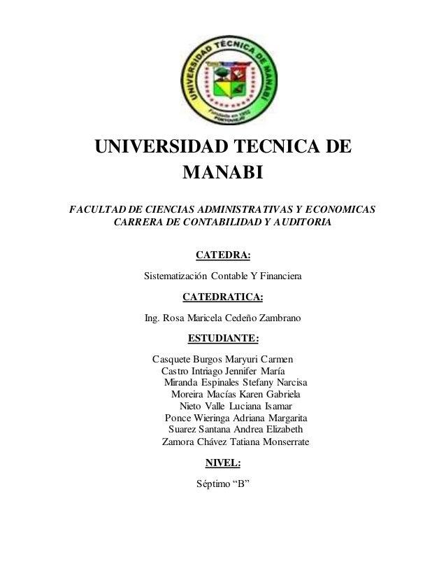 UNIVERSIDAD TECNICA DE MANABI FACULTAD DE CIENCIAS ADMINISTRATIVAS Y ECONOMICAS CARRERA DE CONTABILIDAD Y AUDITORIA CATEDR...