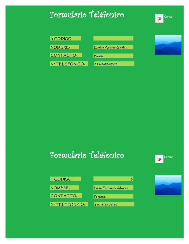 Formulario Teléfonico                         CerrarId CODIGO:                                1NOMBRE:          Evelyn Aco...