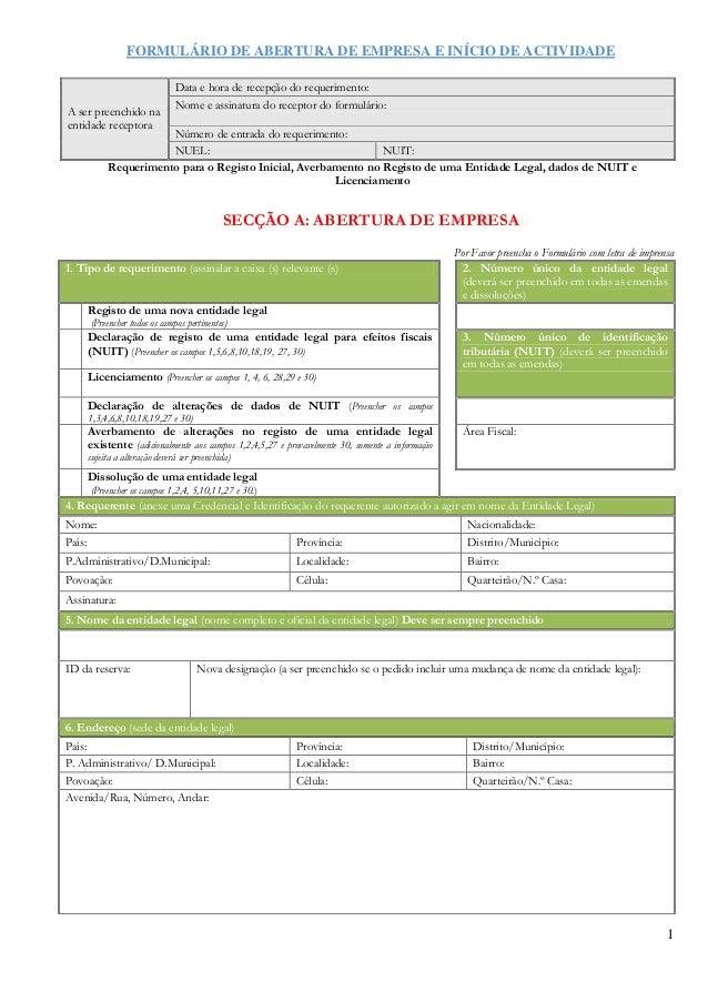 FORMULÁRIO DE ABERTURA DE EMPRESA E INÍCIO DE ACTIVIDADE 1 Requerimento para o Registo Inicial, Averbamento no Registo de ...