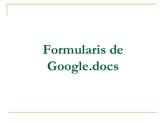 Formularis de Google.docs