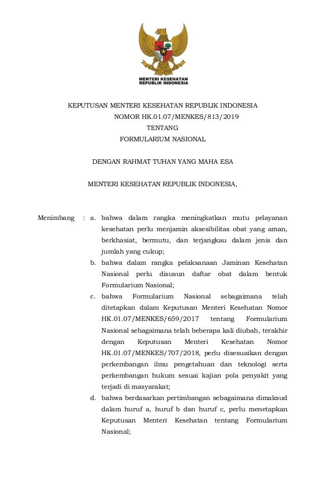 KEPUTUSAN MENTERI KESEHATAN REPUBLIK INDONESIA NOMOR HK.01.07/MENKES/813/2019 TENTANG FORMULARIUM NASIONAL DENGAN RAHMAT T...