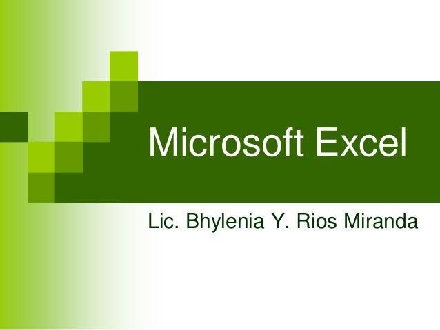 Microsoft ExcelLic. Bhylenia Y. Rios Miranda