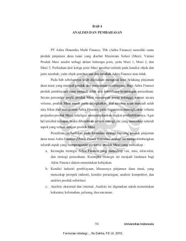BAB 4  ANALISIS DAN PEMBAHASAN  PT Adira Dinamika Multi Finance, Tbk (Adira Finance) memiliki suatu  produk pinjaman dana ...