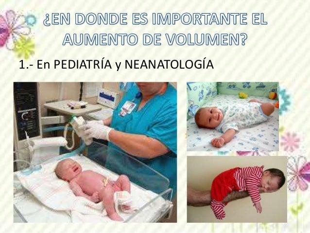 1.- En PEDIATRÍA y NEANATOLOGÍA