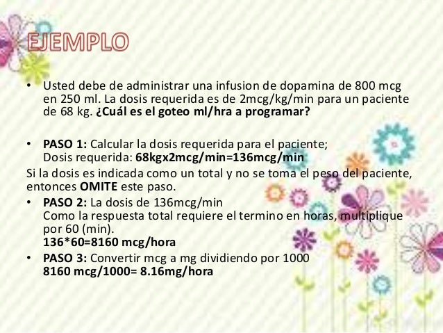 • PASO 4: Calcule el volumen que se requiere para esa dosis. Calcule  el volumen para un mg de fármaco.  Usted tiene 800 m...