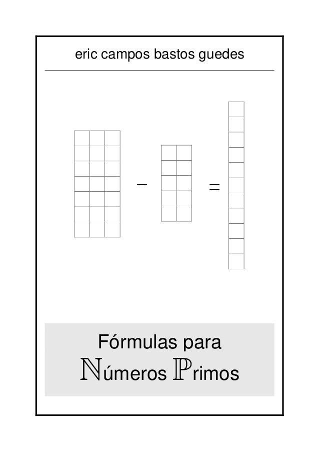 eric campos bastos guedes Fórmulas para Números Primos
