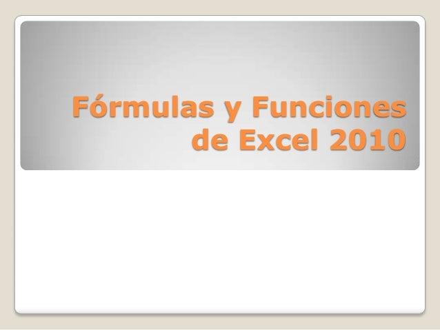 Fórmulas y Funciones       de Excel 2010