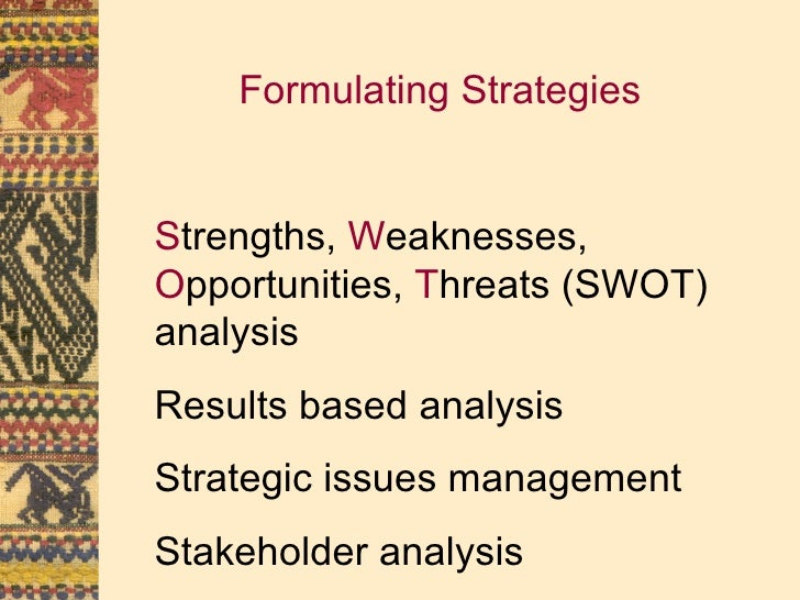 formulating strategies Strategic plan - major steps, formulating strategies and actions this step in the strategic planning process requires the firm to develop the overall approach to successfully manage each of the identified critical issues.