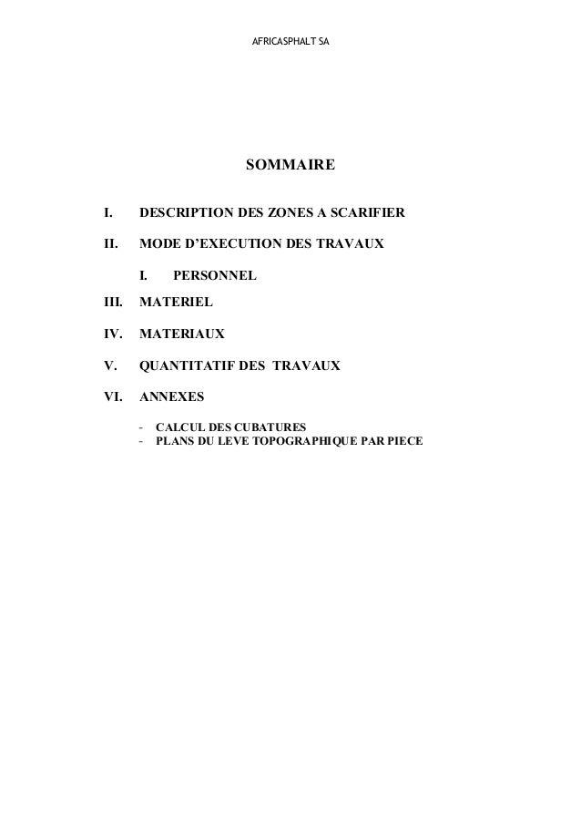 AFRICASPHALT SA SOMMAIRE I. DESCRIPTION DES ZONES A SCARIFIER II. MODE D'EXECUTION DES TRAVAUX I. PERSONNEL III. MATERIEL ...