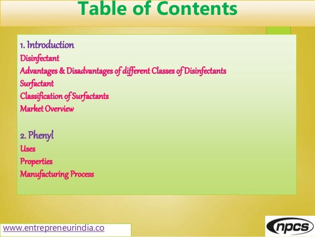 www.entrepreneurindia.co Table of Contents 1. Introduction Disinfectant Advantages & Disadvantages of different Classes of...