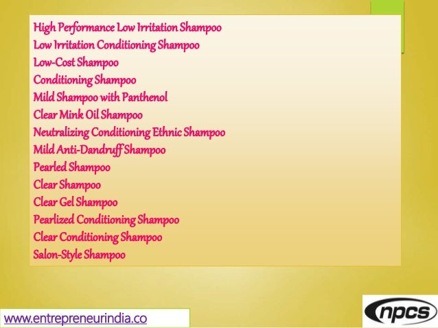 HighPerformance LowIrritationShampoo LowIrritation ConditioningShampoo Low-Cost Shampoo Conditioning Shampoo Mild Shampoo ...