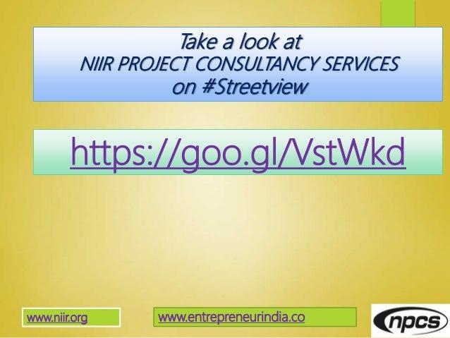 https://goo.gl/VstWkd www.entrepreneurindia.cowww.niir.org Take a look at NIIR PROJECT CONSULTANCY SERVICES on #Streetview