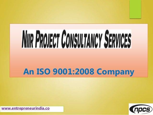 An ISO 9001:2008 Company www.entrepreneurindia.co