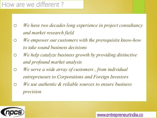o We have two decades long experience in project consultancy and market research field o We empower our customers with the...