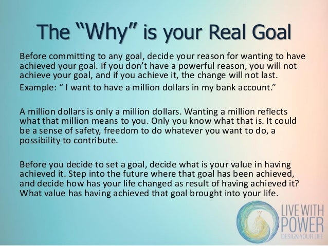 Formula to Achieve Your Goals: The Secret of Reverse Engineering- Live With Power Slide 3