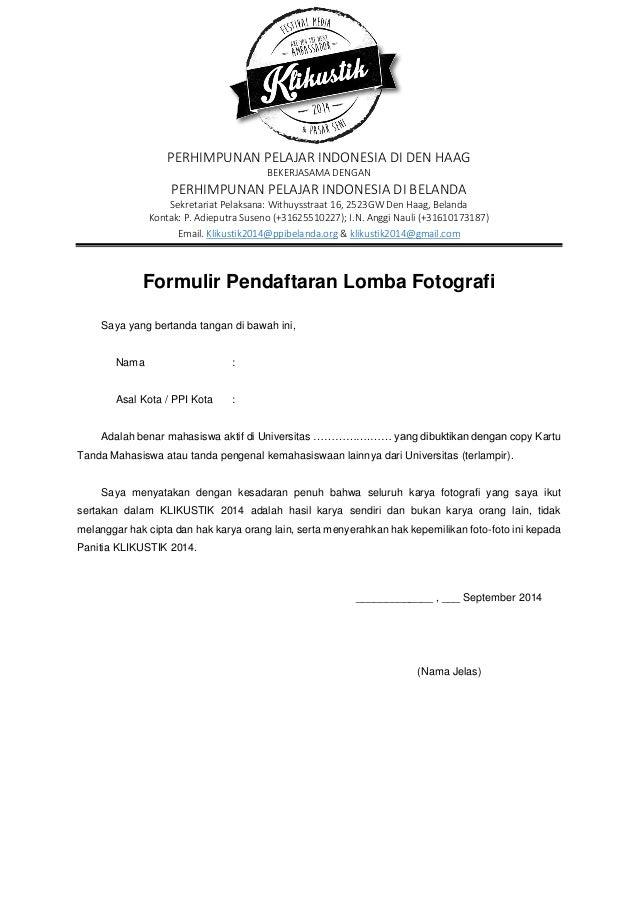PERHIMPUNAN PELAJAR INDONESIA DI DEN HAAG BEKERJASAMA DENGAN PERHIMPUNAN PELAJAR INDONESIA DI BELANDA Sekretariat Pelaksan...