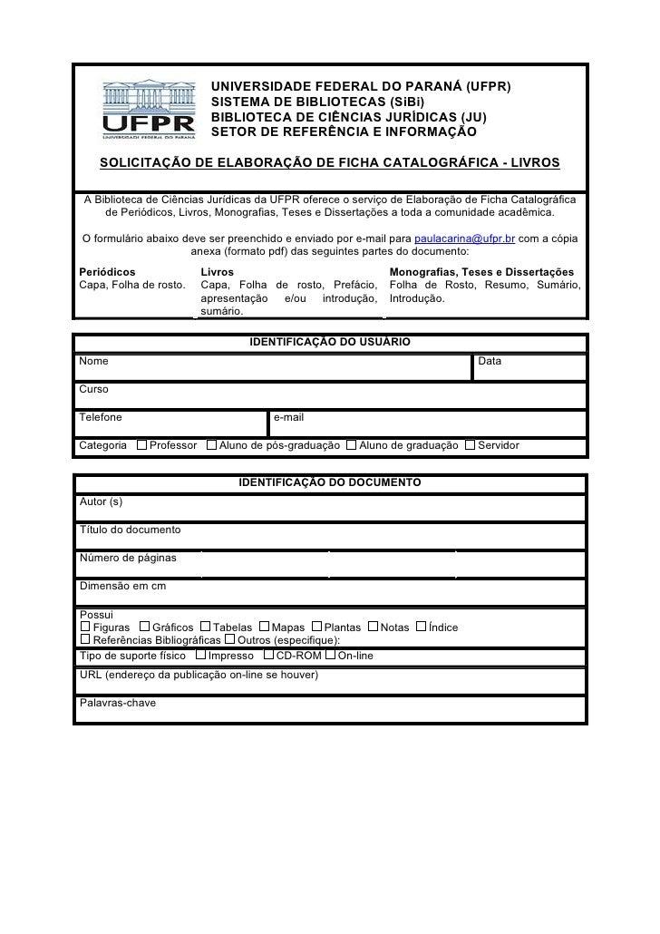 UNIVERSIDADE FEDERAL DO PARANÁ (UFPR)                           SISTEMA DE BIBLIOTECAS (SiBi)                           BI...