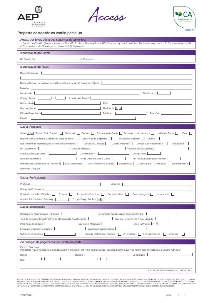 Proposta de adesão ao cartão particular   Anexe, por favor, cópia dos seguintes documentos:   1. Cartão de Cidadão (frente...