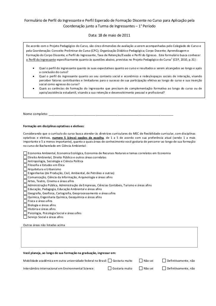 Formulário de Perfil do Ingressante e Perfil Esperado de Formação Discente no Curso para Aplicação pela                   ...