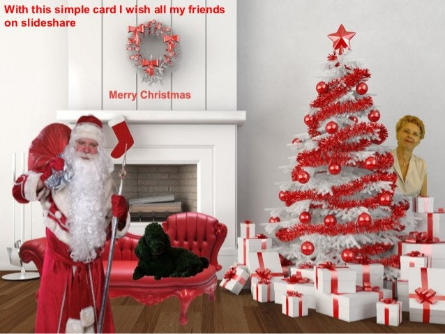 With this simple card I wish all my friendson slideshare