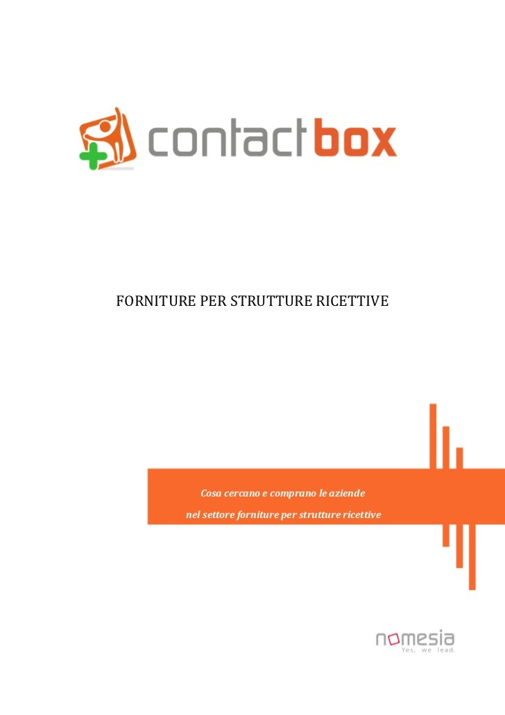 FORNITURE PER STRUTTURE RICETTIVE           Cosa cercano e comprano le aziende        nel settore forniture per strutture ...