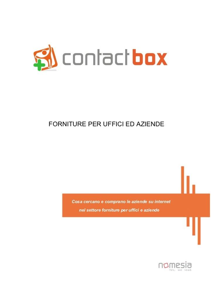 FORNITURE PER UFFICI ED AZIENDE      Cosa cercano e comprano le aziende su internet         nel settore forniture per uffi...